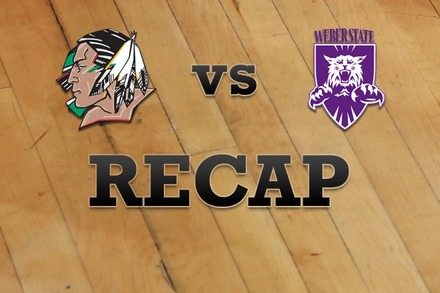 North Dakota vs. Weber State: Recap, Stats, and Box Score