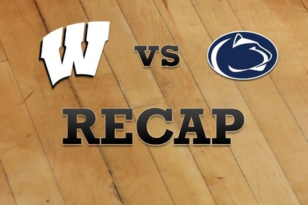 Wisconsin vs. Penn State: Recap, Stats, and Box Score