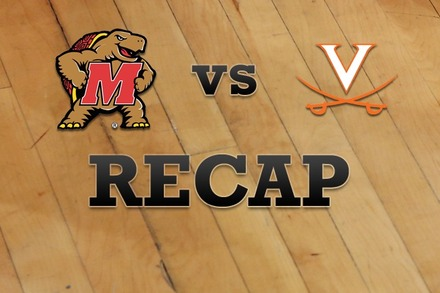 Maryland vs. Virginia: Recap, Stats, and Box Score
