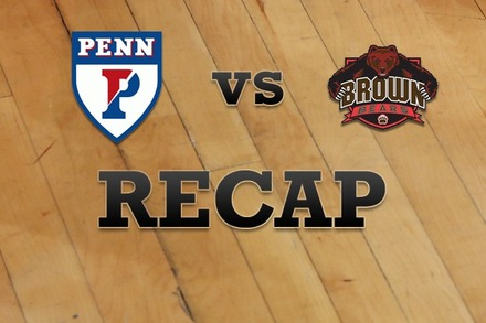 Penn vs. Brown: Recap, Stats, and Box Score