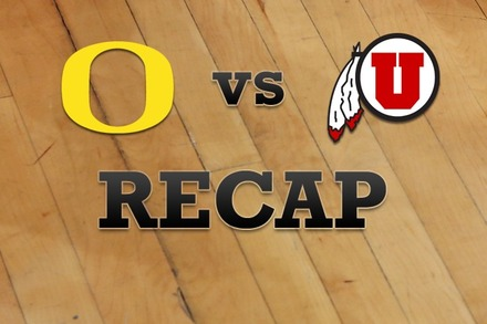 Oregon vs. Utah: Recap, Stats, and Box Score