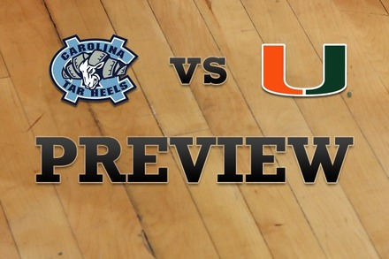 North Carolina vs. Miami: Full Game Preview