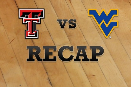 Texas Tech vs. West Virginia: Recap, Stats, and Box Score