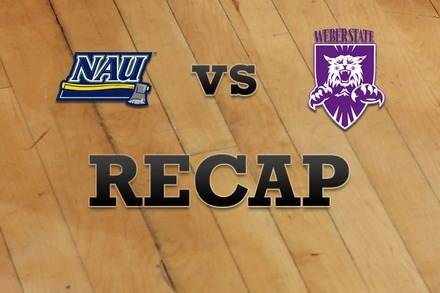 Northern Arizona vs. Weber State: Recap, Stats, and Box Score