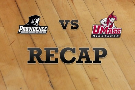 Providence vs. Massachusetts: Recap, Stats, and Box Score