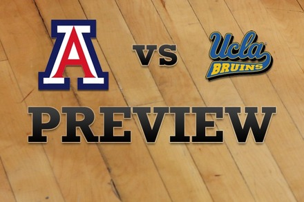 Arizona vs. UCLA: Full Game Preview