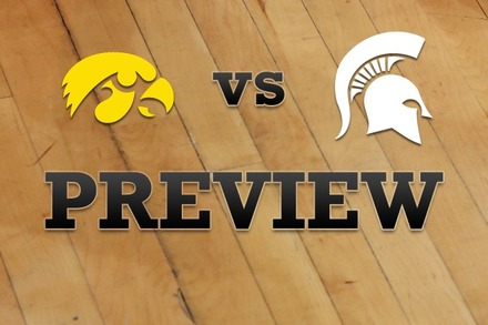 Iowa vs. Michigan State: Full Game Preview