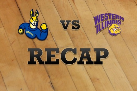 UMKC vs. Western Illinois: Recap, Stats, and Box Score