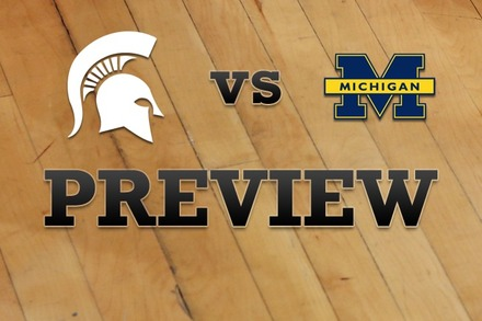 Michigan State vs. Michigan: Full Game Preview
