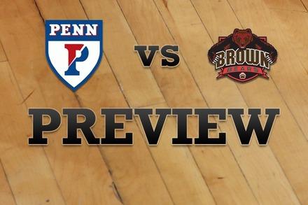 Penn vs. Brown: Full Game Preview