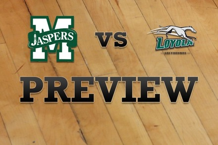 Manhattan vs. Loyola (MD): Full Game Preview