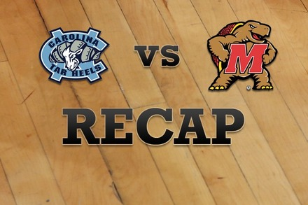 North Carolina vs. Maryland: Recap, Stats, and Box Score