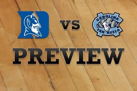 Duke vs. North Carolina: Full Game Preview