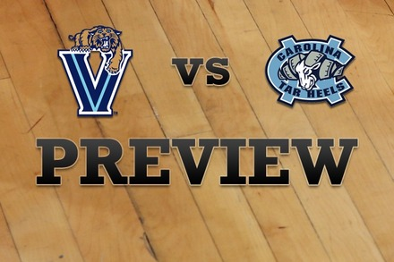 Villanova vs. North Carolina: Full Game Preview
