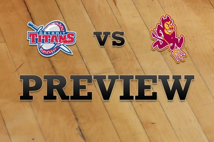 Detroit vs. Arizona State: Full Game Preview
