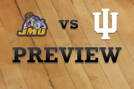 James Madison vs. Indiana: Full Game Preview
