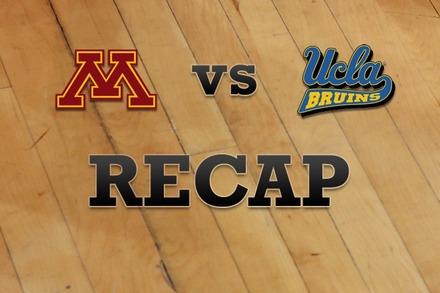 Minnesota vs. UCLA: Recap, Stats, and Box Score