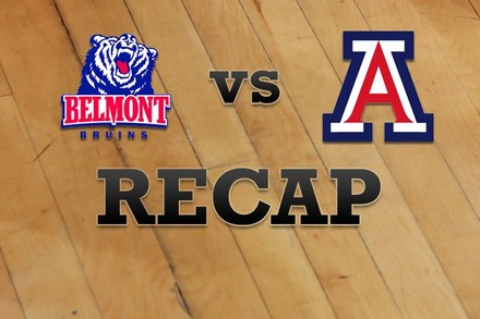 Belmont vs. Arizona: Recap, Stats, and Box Score