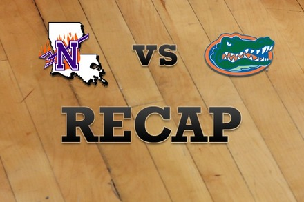 Northwestern State vs. Florida: Recap, Stats, and Box Score