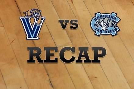 Villanova vs. North Carolina: Recap, Stats, and Box Score