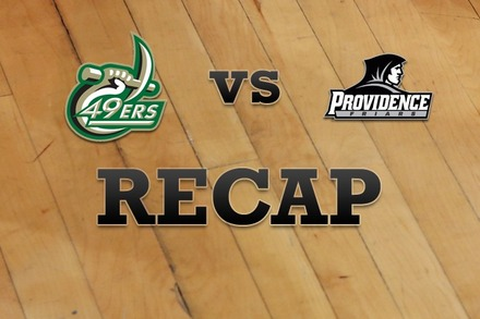 Charlotte vs. Providence: Recap, Stats, and Box Score