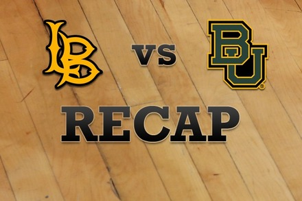 Long Beach State vs. Baylor: Recap, Stats, and Box Score