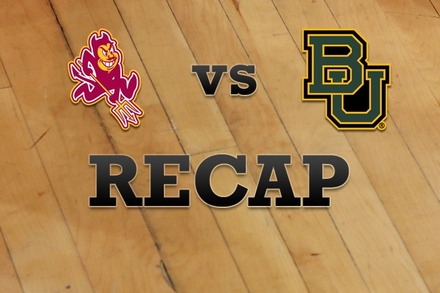 Arizona State vs. Baylor: Recap, Stats, and Box Score