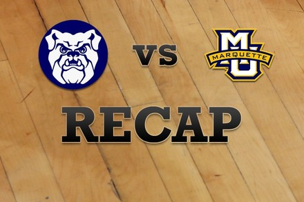Butler vs. Marquette: Recap, Stats, and Box Score