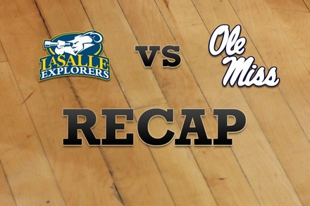 La Salle vs. Mississippi: Recap, Stats, and Box Score