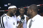 Watch Wade's Funny Interview of LeBron