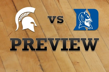 Michigan State vs. Duke: Full Game Preview