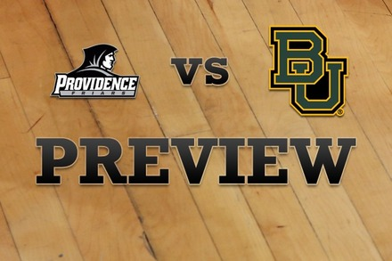 Providence vs. Baylor: Full Game Preview