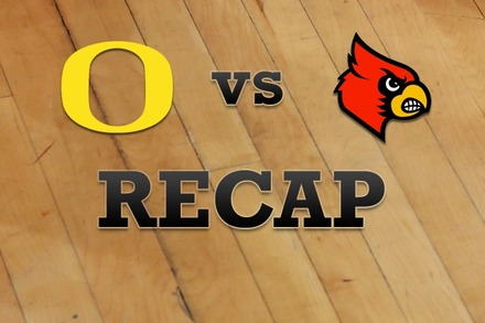 Oregon vs. Louisville: Recap, Stats, and Box Score