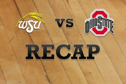 Wichita State vs. Ohio State: Recap, Stats, and Box Score