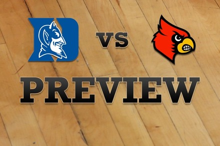 Duke vs. Louisville: Full Game Preview