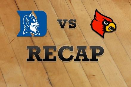 Duke vs. Louisville: Recap, Stats, and Box Score