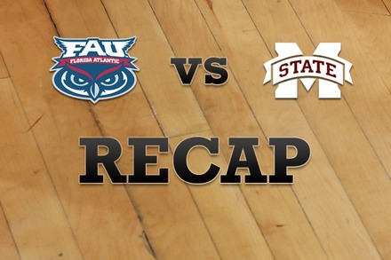 Florida Atlantic vs. Mississippi State: Recap, Stats, and Box Score