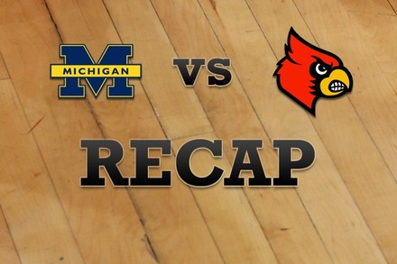 Michigan vs. Louisville: Recap, Stats, and Box Score