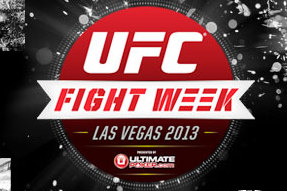 UFC Fight Week 2013 Comes to Las Vegas to Kick Off UFC 162