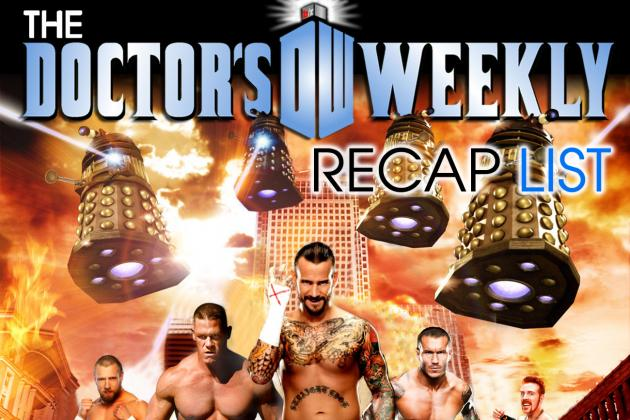 The Doctor's Final WWE Recap List Part 1: Monday Night Raw