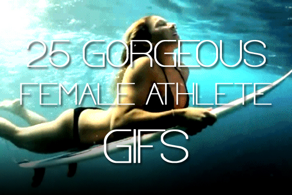 25 Amazing Female Athlete GIFs