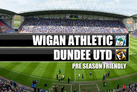 Wigan Announces Home Friendly Against Dundee United