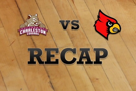Charleston vs. Louisville: Recap, Stats, and Box Score