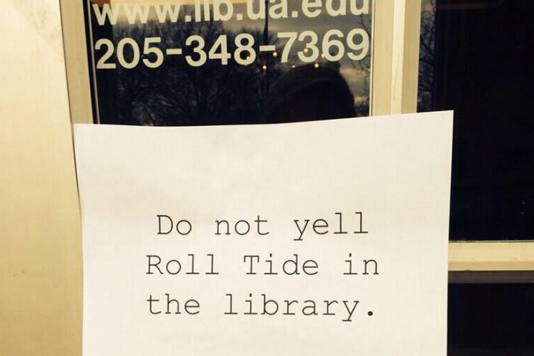 Alabama Library Puts Up Sign to Remind People Not to Yell 'Roll Tide'
