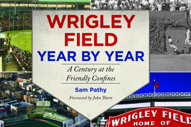 'Wrigley Field Year by Year' Gives in-Depth Account of Wrigley's Rich History