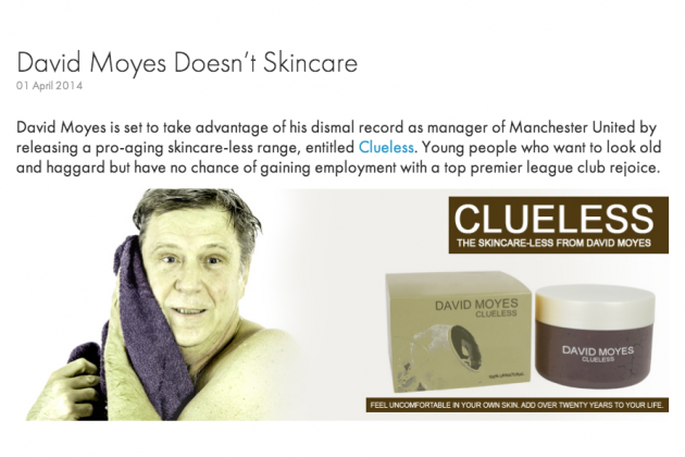 David Moyes' Skincare Range Is Pick of April Fool's 2014 Gags