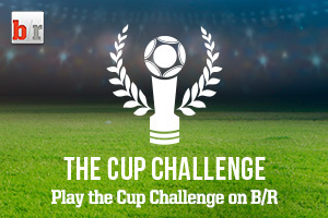 B/R's Cup Challenge: Make Your Picks for the Knockout Round