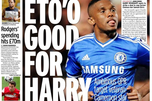 UK Back Pages: Queens Park Rangers Want Samuel Eto'o