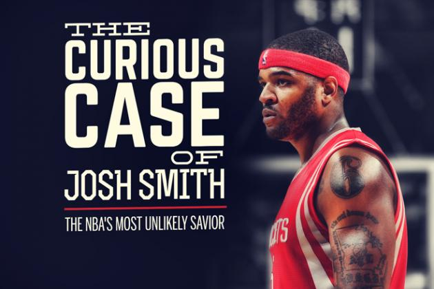 The Curious Case of Josh Smith, the NBA's Most Unique Franchise Savior