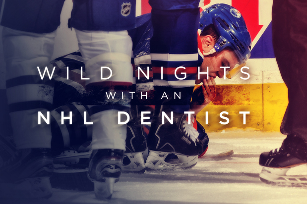 Blood, Sweat and Teeth: Wild Nights with an NHL Dentist